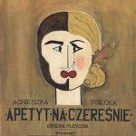 """poster for musical """"Apetyt na czeresnie"""""""